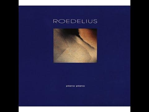 Roedelius - Piano Piano (Bureau B) [Full Album]