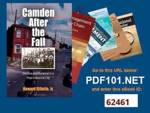 Camden After the Fall Decline and Renewal in a Post Industrial City Politics and Culture in Modern A