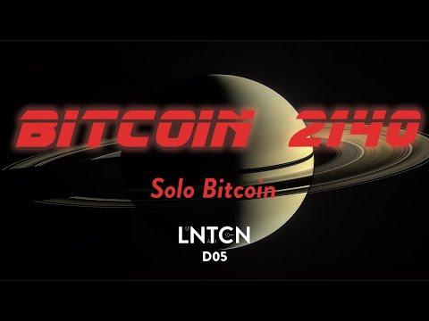 DIRECTO BITCOIN 2140 - D05 Solo Bitcoin