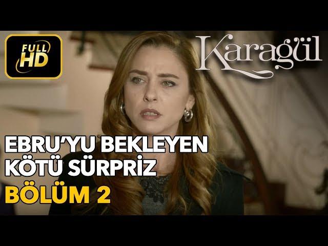 Karagül > Episode 2