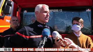 18:18 : le ministre de l'Intérieur Gérald Darmanin à Cuges pour soutenir les soldats du feu