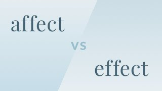 Affect vs Effect - Merriam-Webster Ask the Editor