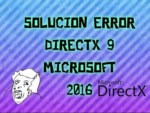 ERROR DIRECTX 9 2016 ||Solución