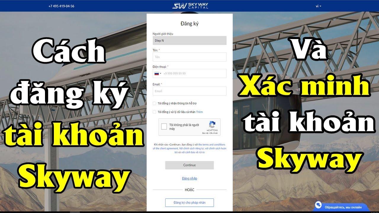 Phần 5 - Cách tạo tài khoản và xác minh tài khoản Skyway | Link đăng ký bên dưới