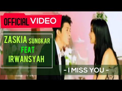 Zaskia & Irwansyah - I Miss You ( Official Video )