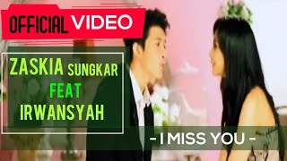 Zaskia & Irwansyah - I Miss You ( Official Video )