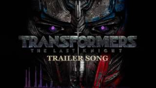 TRANSFORMERS 5: The Last Knight Super Bowl Spot (2017) Trailer Song