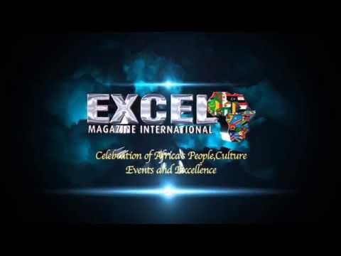 ( EXCEL) Magazine International: Celebration of Africa's People Culture, Events and Excellence.