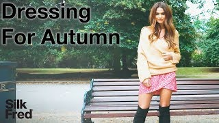 What to Wear: Styling Dresses for Autumn   SilkFred