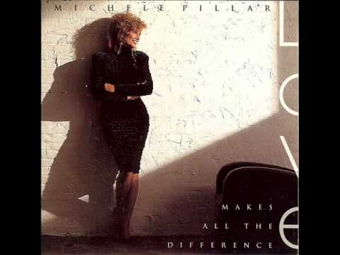 Michele Pillar - Love Makes All The Difference
