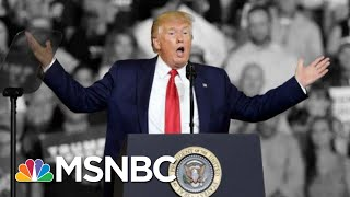 Trump Says He Tried To Stop 'Send Her Back!' Chant Aimed At Omar. He Didn't. | The 11th Hour | MSNBC