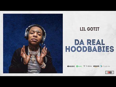 Lil Gotit - Da Real HoodBabies (Crazy But It's True) Mp3