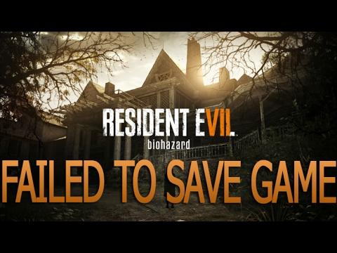 Resident Evil 7-FAILED TO SAVE GAME Fix .. مشكلة الحفظ في لعبة ريزيدنت ايفل 7