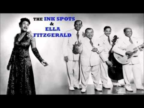 Ink Spots And Ella Fitzgerald - I'm Making Believe / Into Each Life Some Rain Must Fall