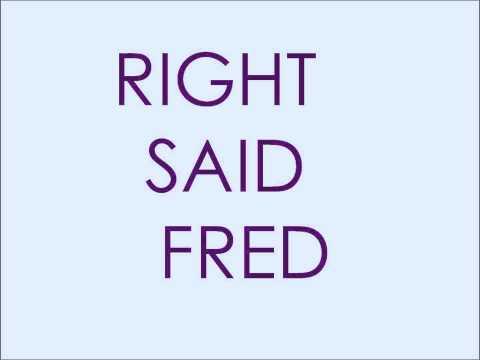 I'm Too Sexy - Right Said Fred LYRICS