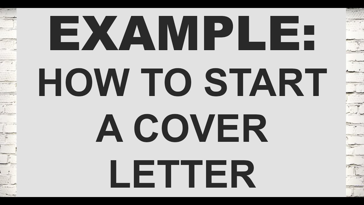 starting off a cover letter - example how to start a cover letter legal cover letters