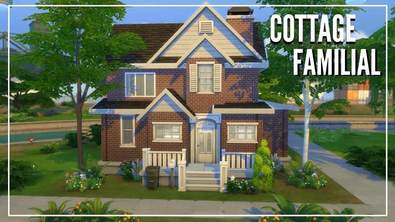 Les Sims 4 : Speedbuild   Cottage Familial (4Ch + 2.5Sdb) — Maison familiale - YouTube