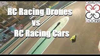 Gravity Goons | RC Racing Drone vs RC Racing Car | Homestead Speedway, Florida