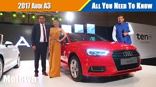 2017 Audi A3   All You Need To Know    Motown India