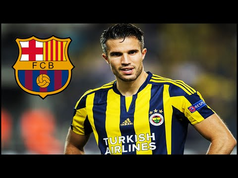 Robin Van Persie - Welcome to FC Barcelona 2015 - HD