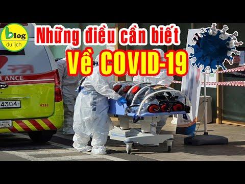Những điều cần biết về dịch COVID-19 Dịch Bệnh Truyền Nhiễm