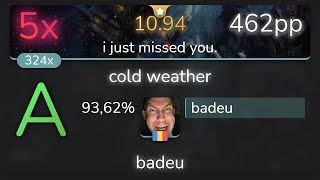 [10.94⭐] badeu   glass beach - cold weather [i just missed you.] 93,62% {462pp 5❌} - osu!