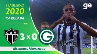 ATLÉTICO-MG 3 X 0 GOIÁS  | MELHORES MOMENTOS | 15ª RODADA BRASILEIRÃO 2020 | ge.globo