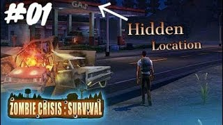 Zombie Crisis:Survival Android Gameplay. Hidden Location#01