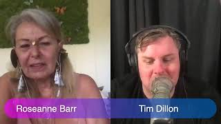 Roseanne Barr Interviews Tim Dillon