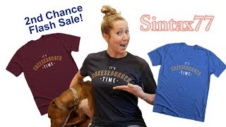 Flash Sale! Sintax77 T-Shirts (Ends 8/13/18)