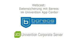 Webcast: Datensicherung mit Bareos im Univention App Center