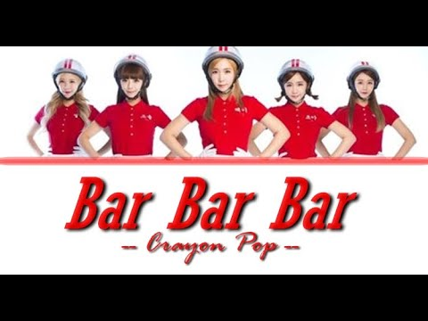 Crayon Pop - Bar Bar Bar LYRICS (Colour Coded)