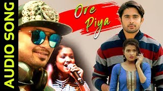 O Re Piya | Audio Song | Odia Album | Jyoti | Deepa | Satyajeet | Sanchita | Sthita | Asad