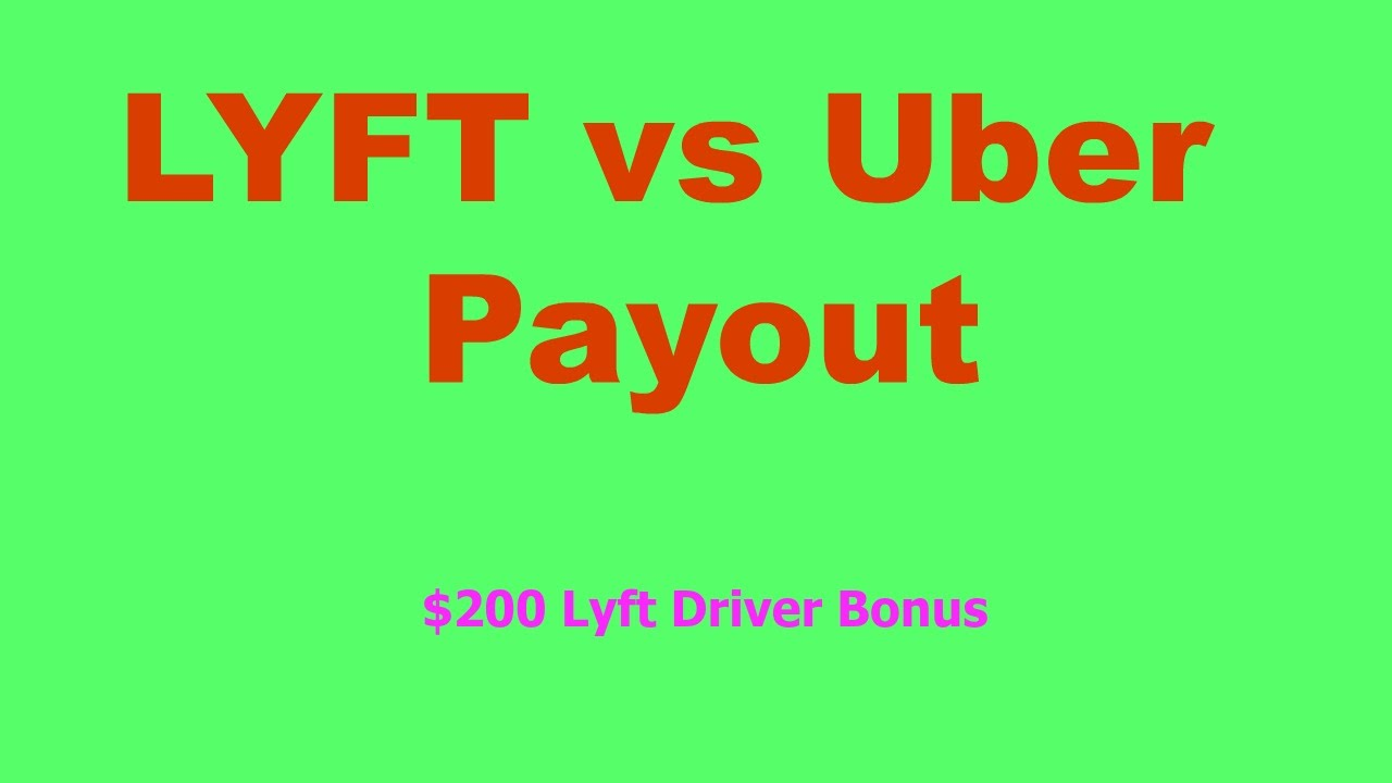 750 Lyft Driver Bonus Uber Payout Rate Is A Scam