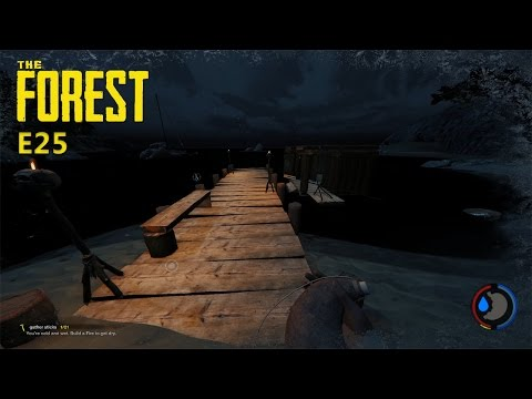THE FOREST - ADDING MORE TO THE DOCKS AND NEW HOUSE BOAT! DYNAMITE LOCATION! E25
