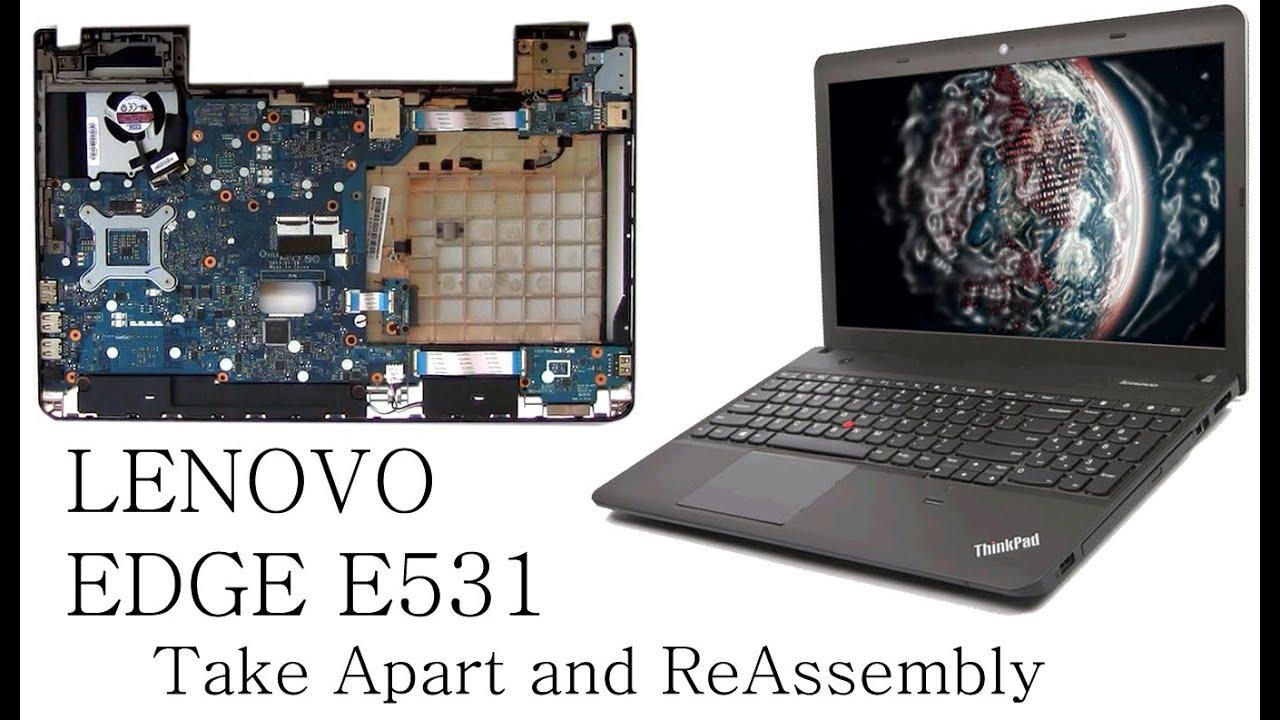 lenovo edge e531 take apart and reassembly youtube. Black Bedroom Furniture Sets. Home Design Ideas