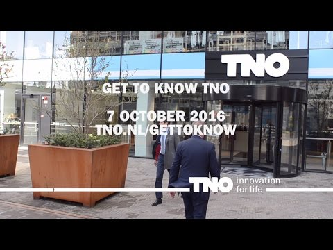 Get To know TNO! October 7th 2016 Delft