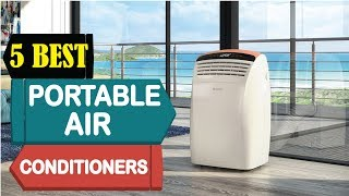 5 Best Portable Air Conditioner 2018 | Best Portable Air Conditioner Review | Top 5 Air Conditioners