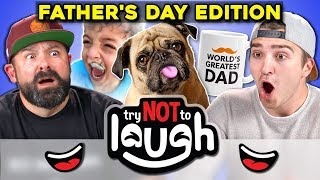 Try To Watch This Without Laughing or Grinning (Father\'s Day Edition!)