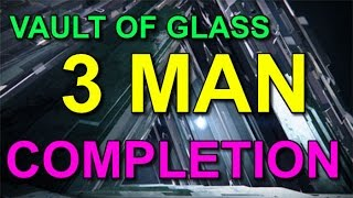Destiny 3 Man Vault Of Glass Completion! (Hold The Cheese)