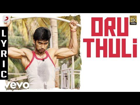 Eetti - Oru Thuli Lyric | Adharvaa, Sri Divya | G.V. Prakash Kumar | Raviarasu