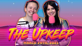 The Upkeep: March 29th, 2021 | Magic the Gathering News & Information | MTG Podcast - Strixhaven
