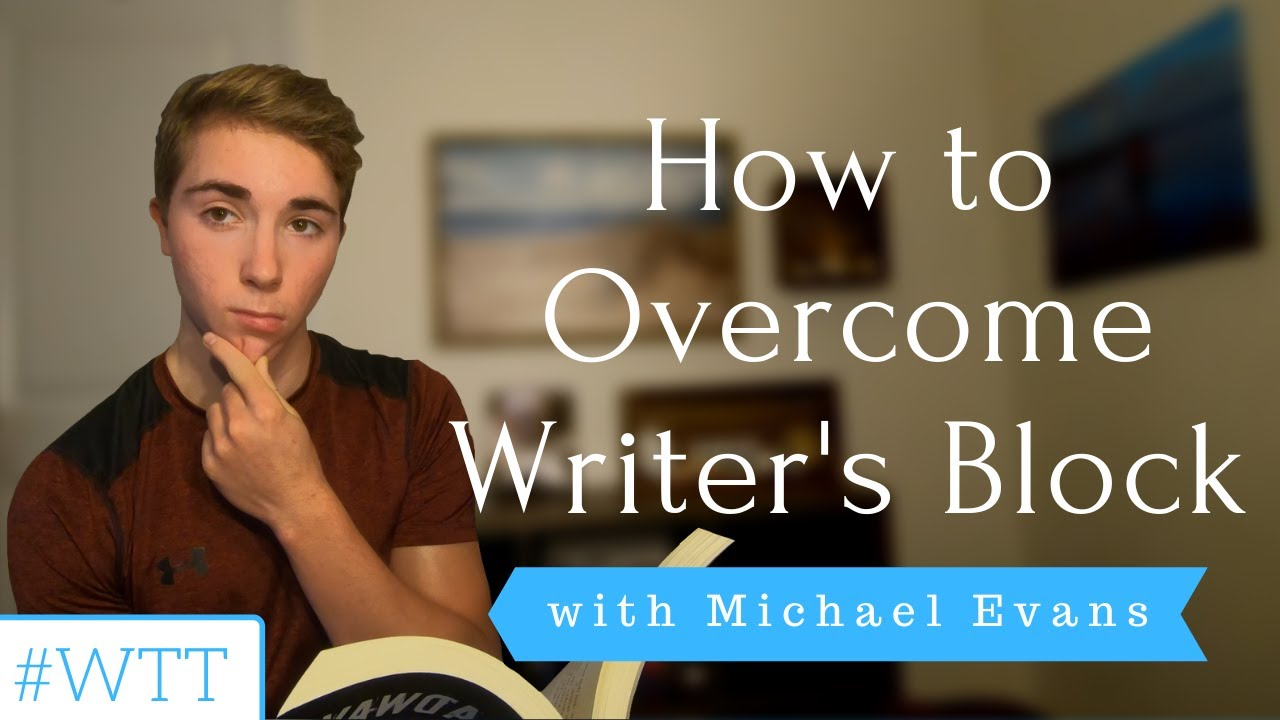 How to Overcome Writer's Block | YEW's Writing Tip Tuesday