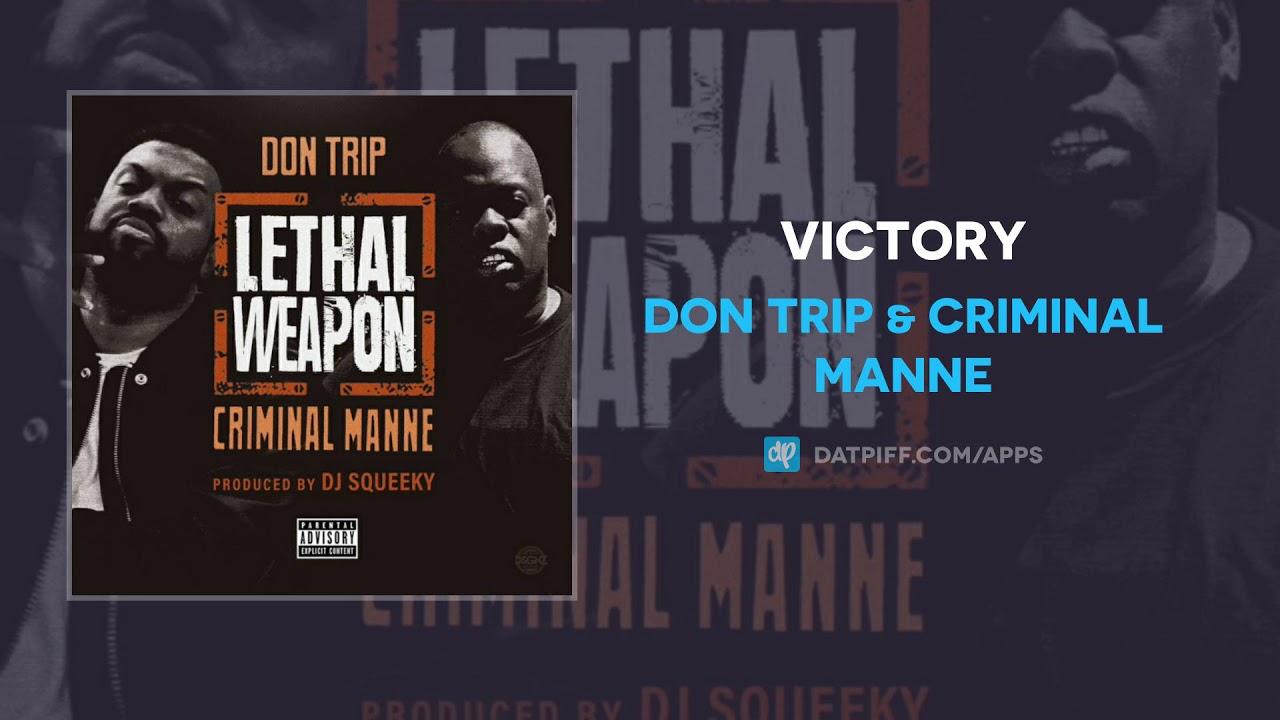 Don Trip & Criminal Manne — Victory (AUDIO)