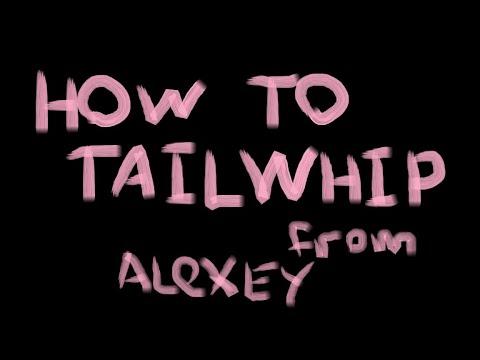 Alexey Sinayko: How To Tailwhip