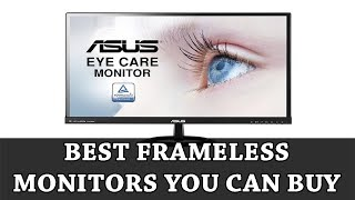 Best Frameless Monitors in 2018