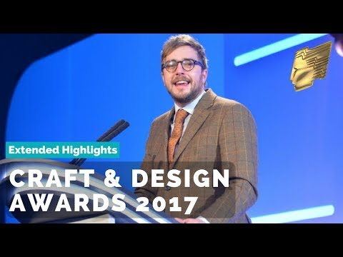 RTS Craft & Design Awards 2017 | Extended Highlights