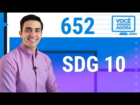 AULA DE INGLÊS 652 SDG 10: Reduce inequality within and among countries