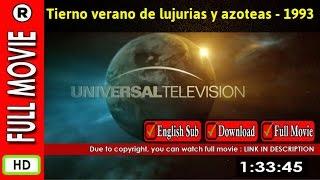 Watch Tierno verano de lujurias y azoteas (1993)