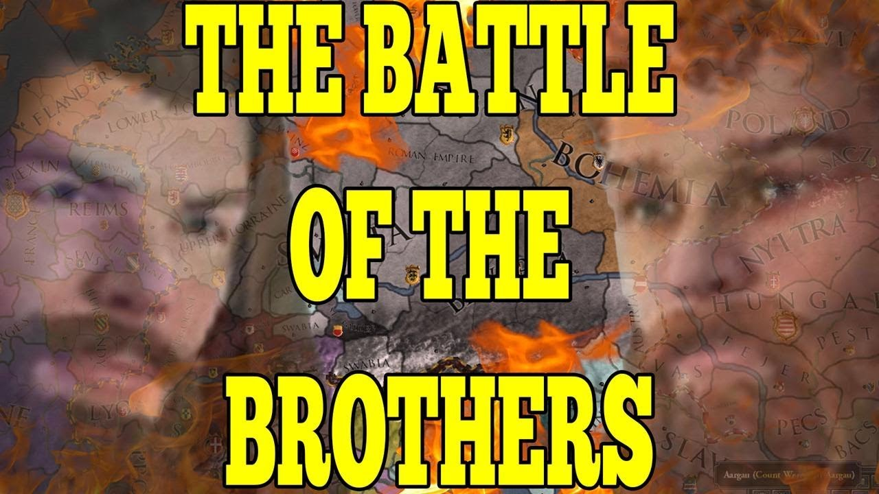 THE BATTLE OF BROTHERS! THE MOST LEGENDARY CK2 GAME! - Crusader Kings 2  Holy Fury